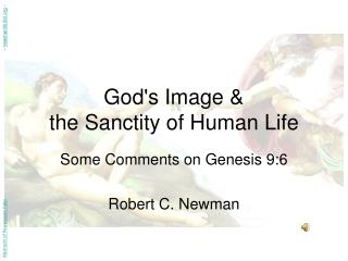 Gods Image   the Sanctity of Human Life