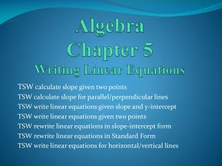 Algebra Chapter 5 Writing Linear Equations