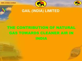 THE CONTRIBUTION OF NATURAL GAS TOWARDS CLEANER AIR IN INDIA