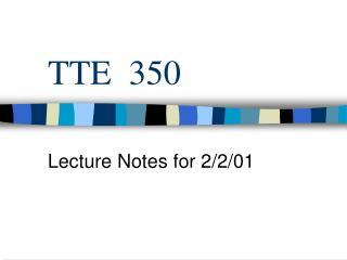 TTE  350