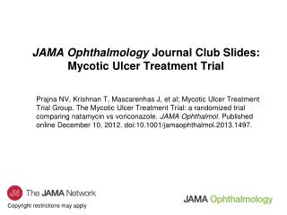 JAMA Ophthalmology  Journal Club Slides: Mycotic Ulcer Treatment Trial