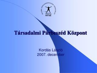 Kordás László 2007. december
