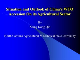 Situation and Outlook of China's WTO Accession On its Agricultural Sector
