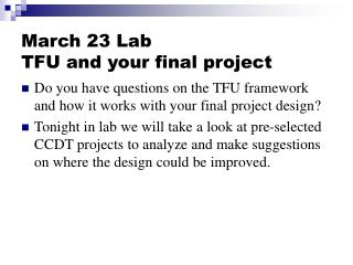 March 23 Lab TFU and your final project