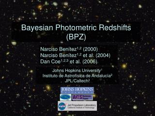 Bayesian Photometric Redshifts (BPZ)