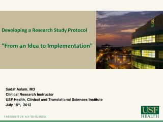 "Developing a Research Study Protocol ""From an Idea to Implementation"""