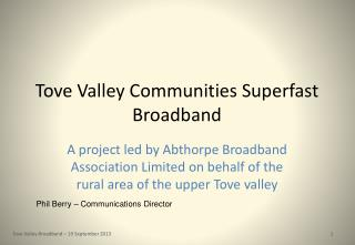 Tove Valley Communities Superfast Broadband