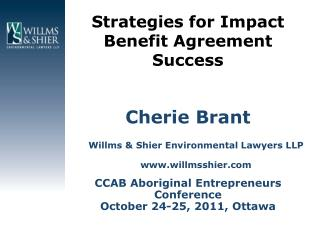 Strategies for Impact Benefit Agreement Success
