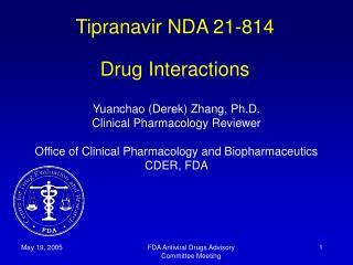 Tipranavir NDA 21-814 Drug Interactions