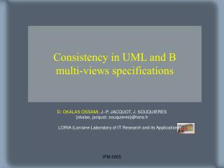 Consistency in UML and B  multi-views specifications