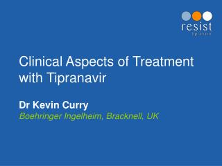 Clinical Aspects of Treatment with Tipranavir