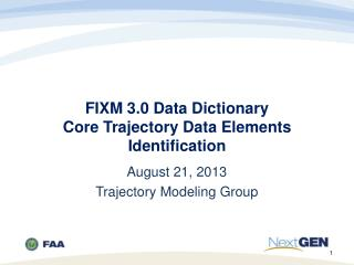 FIXM 3.0 Data Dictionary Core Trajectory Data Elements Identification