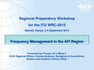 Frequency Management in the AFI Region