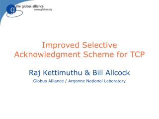 Improved Selective Acknowledgment Scheme for TCP