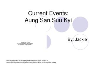 Current Events:  Aung San Suu Kyi
