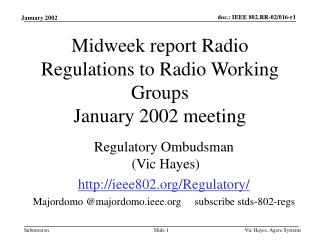 Midweek report Radio Regulations to Radio Working Groups January 2002 meeting