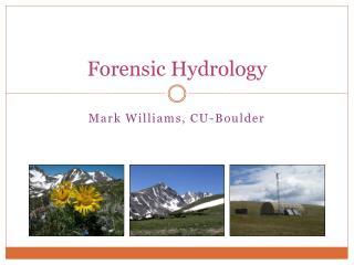 Forensic Hydrology