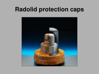 Radolid protection caps