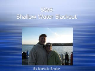 SWB Shallow Water Blackout