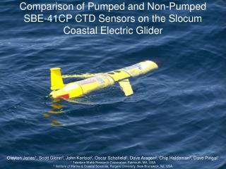 Comparison of Pumped and Non-Pumped SBE-41CP CTD Sensors on the Slocum Coastal Electric Glider