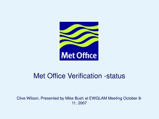 Met Office Verification -status