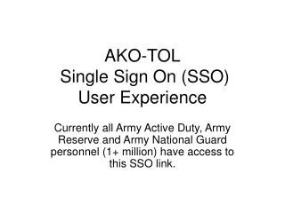 AKO-TOL  Single Sign On (SSO) User Experience