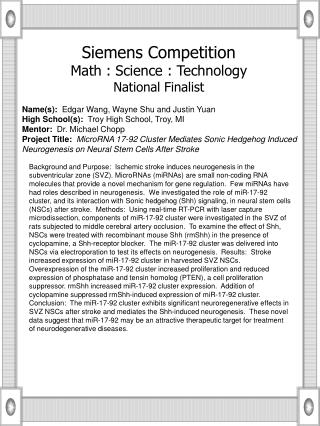 Name(s):   Edgar Wang, Wayne Shu and Justin Yuan High School(s):   Troy High School, Troy, MI