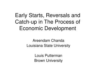 Early Starts, Reversals and Catch-up in The Process of Economic Development