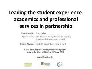 Leading the student experience :  academics and professional services in partnership