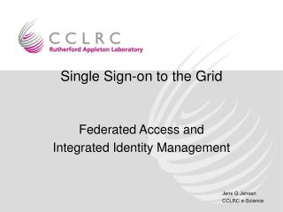 Single Sign-on to the Grid