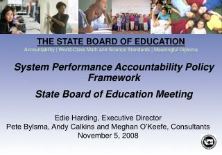 System Performance Accountability Policy Framework State Board of Education Meeting