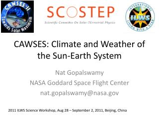 CAWSES: Climate and Weather of the Sun-Earth System