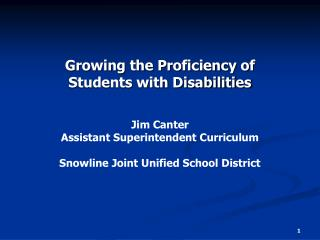 Growing the Proficiency of  Students with Disabilities