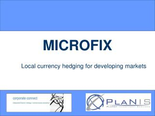 Local currency hedging for developing markets