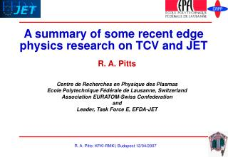 A summary of some recent edge physics research on TCV and JET