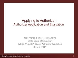 Applying to Authorize: Authorizer Application and Evaluation
