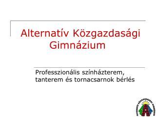Alternatív Közgazdasági Gimnázium