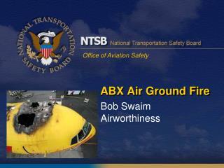 ABX Air Ground Fire