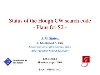 Status of the Hough CW search code - Plans for S2 -