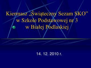 """Kiermasz """"Świąteczny Sezam SKO"""" w Szkole Podstawowej nr 3  w Białej Podlaskiej"""