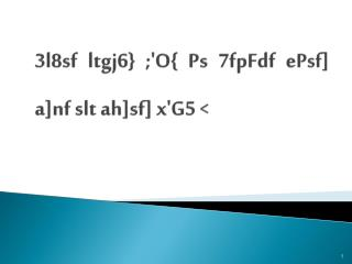 3l8sf ltgj6} ;'O{ Ps 7fpFdf  ePsf ] a] nf slt  ah] sf ] x'G5 <
