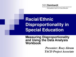 Racial/Ethnic Disproportionality in  Special Education