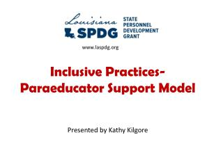 Inclusive Practices- Paraeducator Support Model