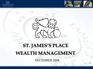 ST. JAMES�S PLACE WEALTH MANAGEMENT