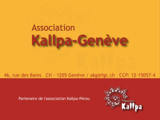 Partenaire de l'association Kallpa-Pérou