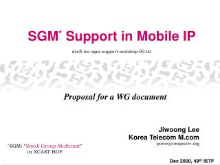 SGM *  Support in Mobile IP