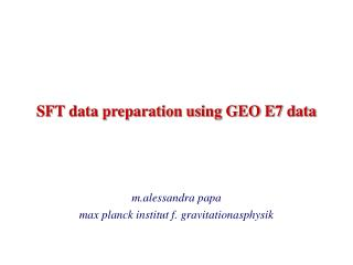 SFT data preparation using GEO E7 data