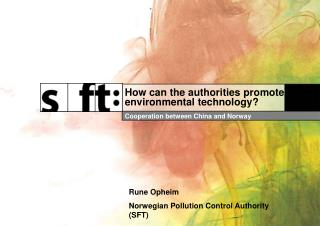 How can the authorities promote environmental technology?