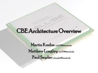 CBE Architecture Overview