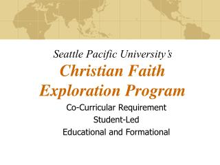 Seattle Pacific University's Christian Faith  Exploration Program